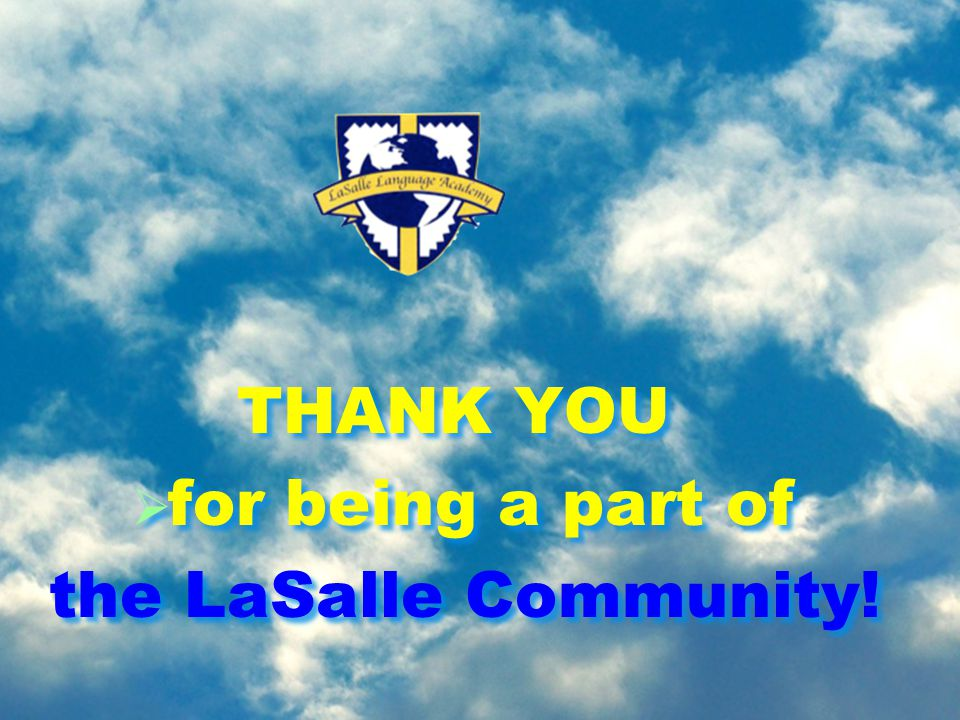 THANK YOU  for being a part of the LaSalle Community.