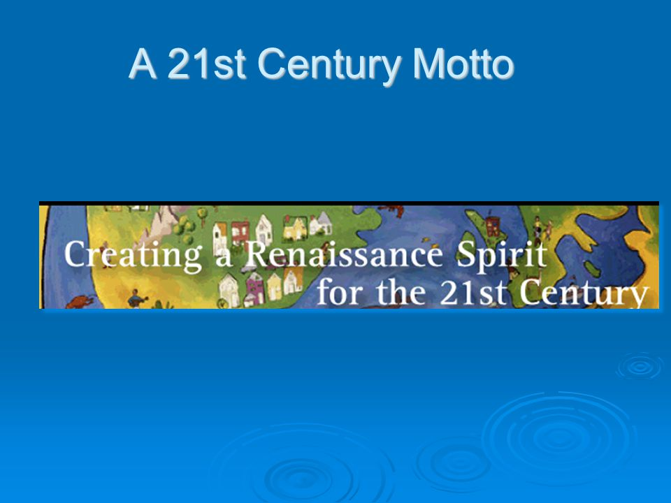 A 21st Century Motto