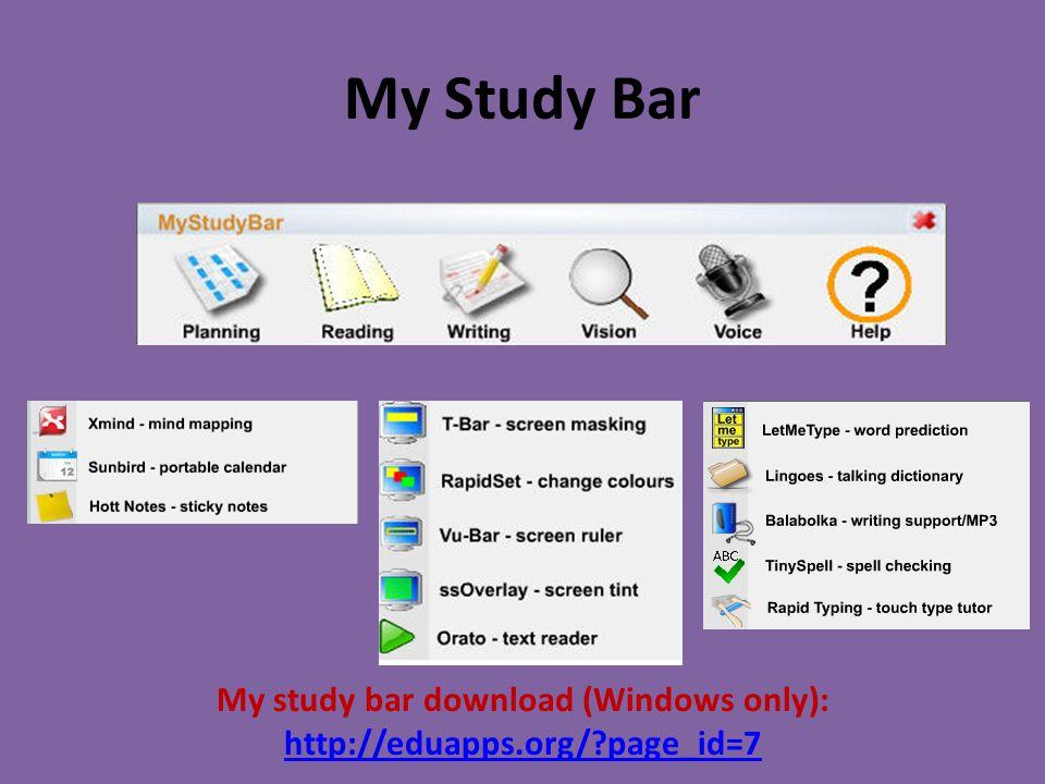 My Study Bar My study bar download (Windows only): http://eduapps.org/ page_id=7 http://eduapps.org/ page_id=7