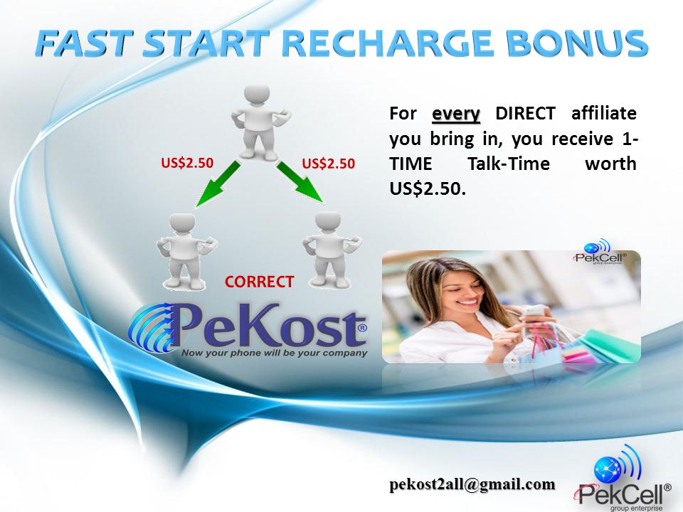 every For every DIRECT affiliate you bring in, you receive 1- TIME Talk-Time worth US$2.50. pekost2all@gmail.com