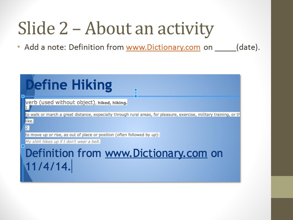 Slide 3 - All Add a title 5 words that describe _______ (your topic) In the textbox, type 5 words about your topic (ME!, Favorite Activity, Person I admire).