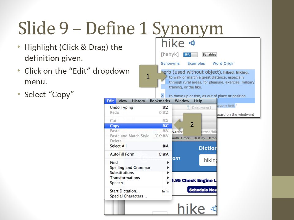 Slide 9 – Define 1 Synonym Go back to your Google Presentation.