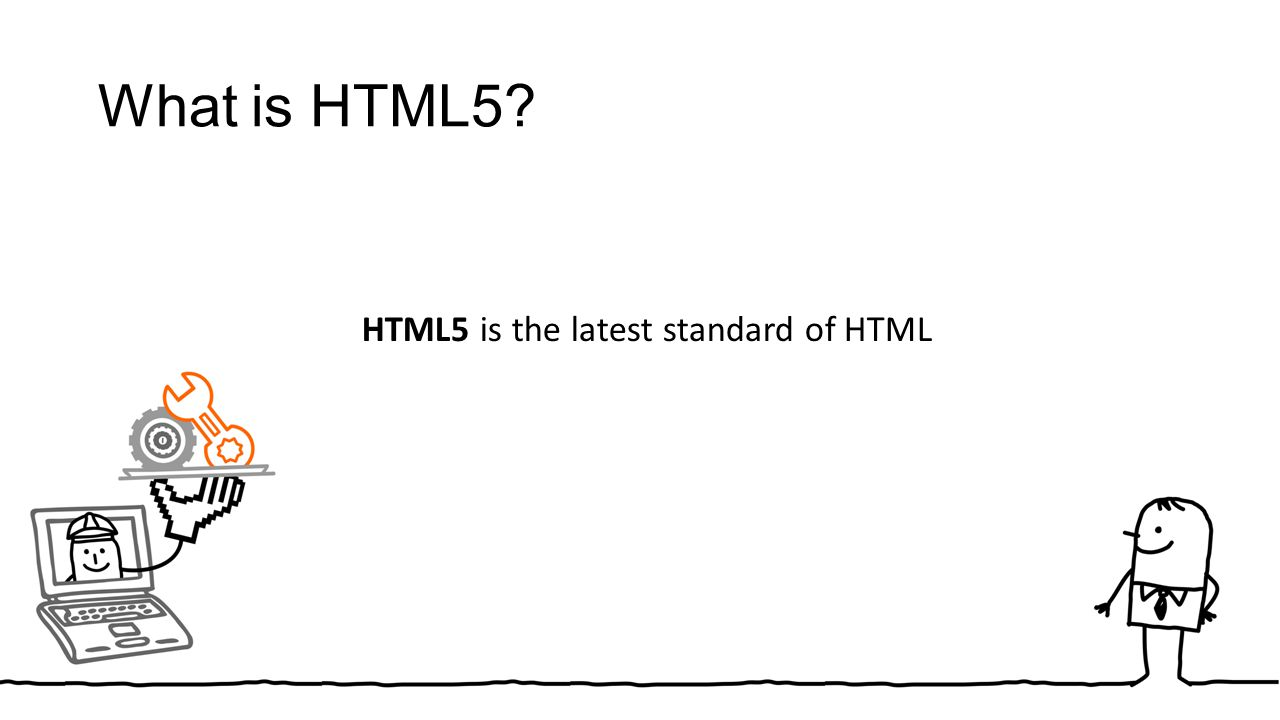 What is HTML5 HTML5 is the latest standard of HTML