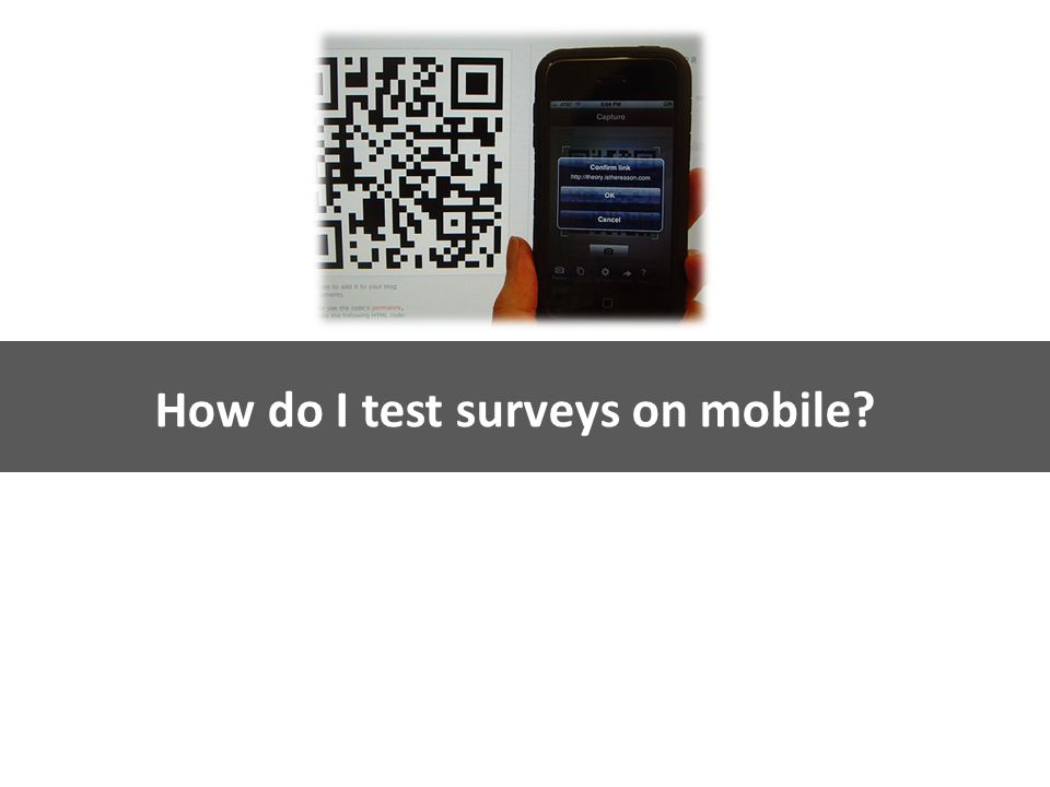 Kinesis Survey Technologies How do I test surveys on mobile?