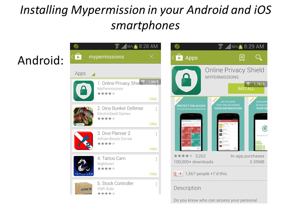 Installing Mypermission in your Android and iOS smartphones Android: