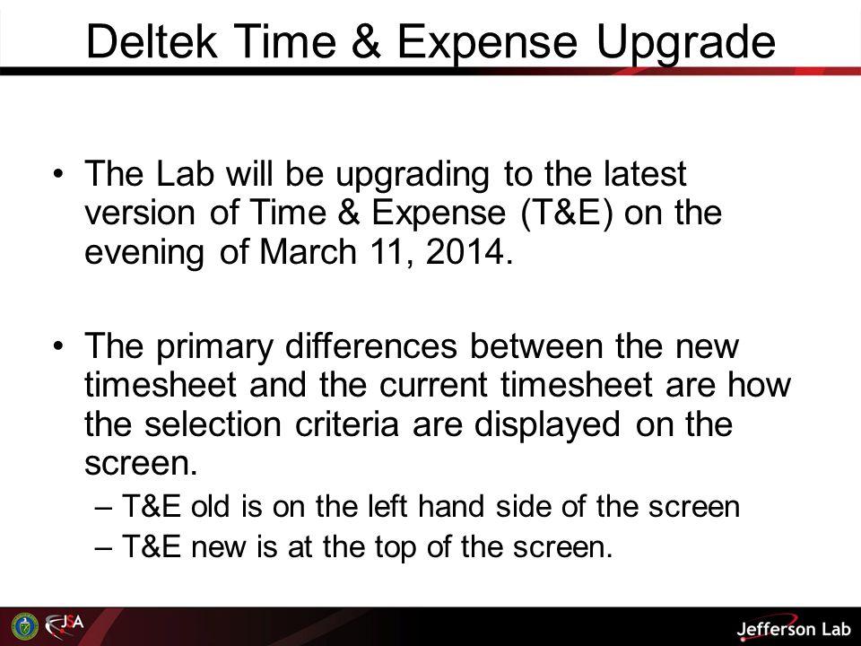 Deltek Time & Expense The following slides are for supervisor information.