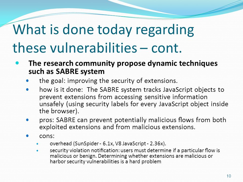 What is done today regarding these vulnerabilities – cont.
