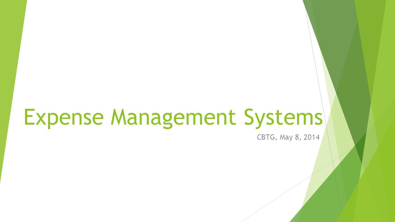 Expense Management Systems CBTG, May 8, 2014