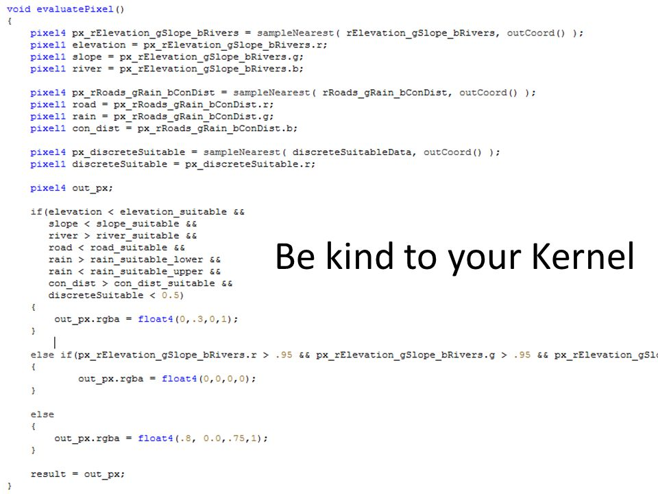 Be kind to your Kernel