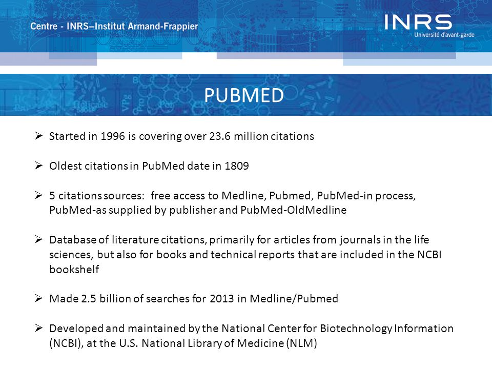 PUBMED : HISTORY The maximum number of searches available in History is 100 History will be lost after 8 hours of inactivity