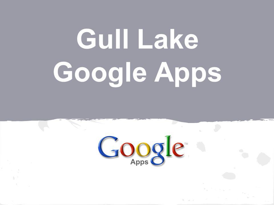 Gull Lake Google Apps