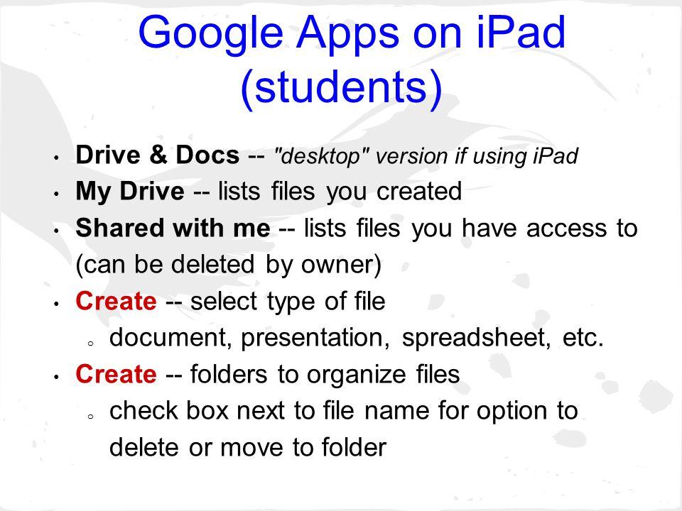 Google Apps on iPad (students) Drive & Docs --
