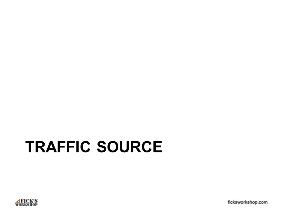 TRAFFIC SOURCE