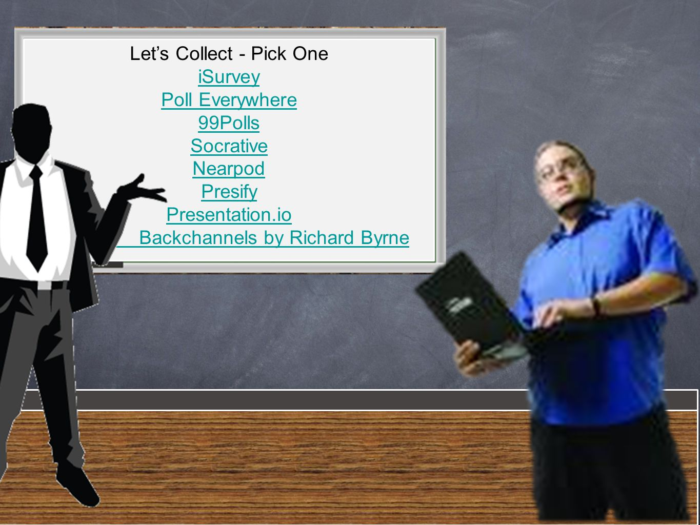 Let's Collect - Pick One iSurvey Poll Everywhere 99Polls Socrative Nearpod Presify Presentation.io Backchannels by Richard Byrne