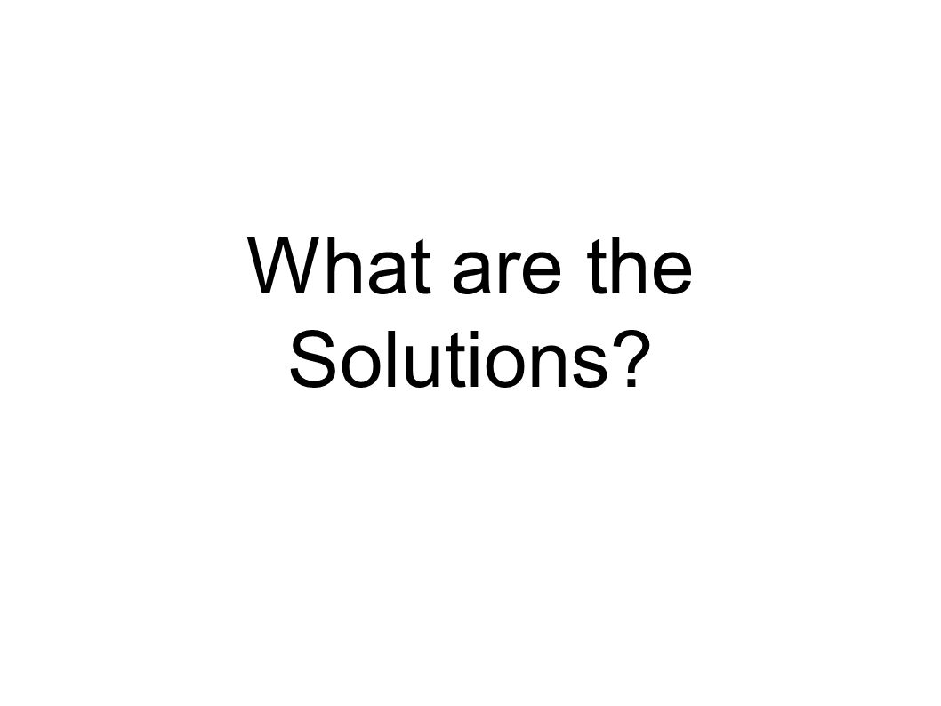 What are the Solutions