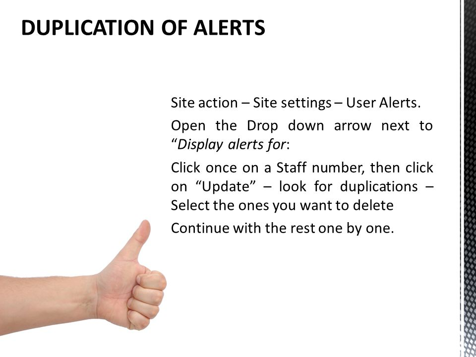 Site action – Site settings – User Alerts.