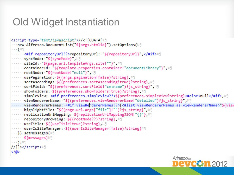 Old Widget Instantiation