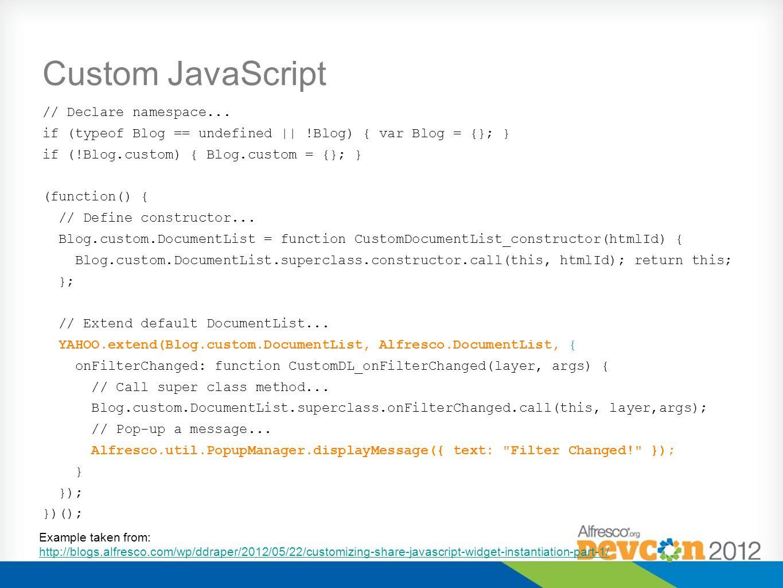 Custom JavaScript // Declare namespace...