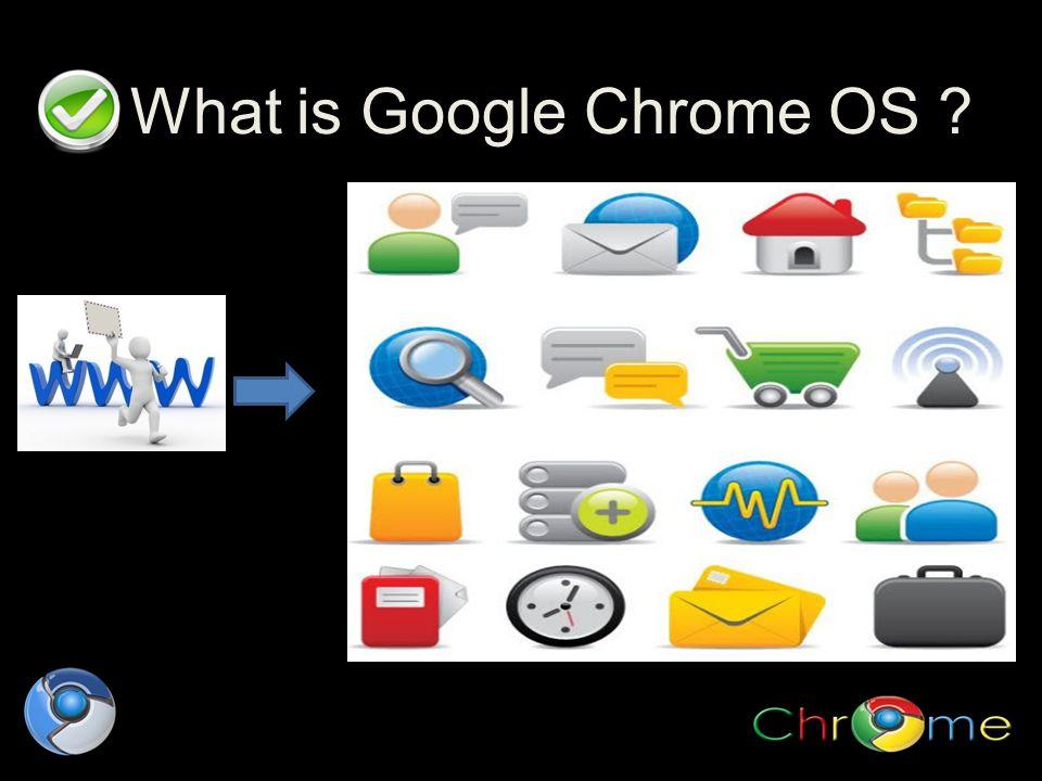 Google Chrome OS .Cont..