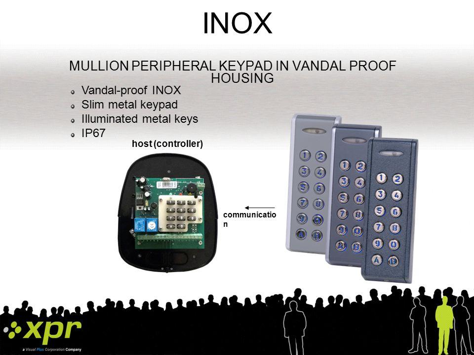 INOX99 Standalone vandal-proof keypad Same model...different version Independent functioning Inox Inox99