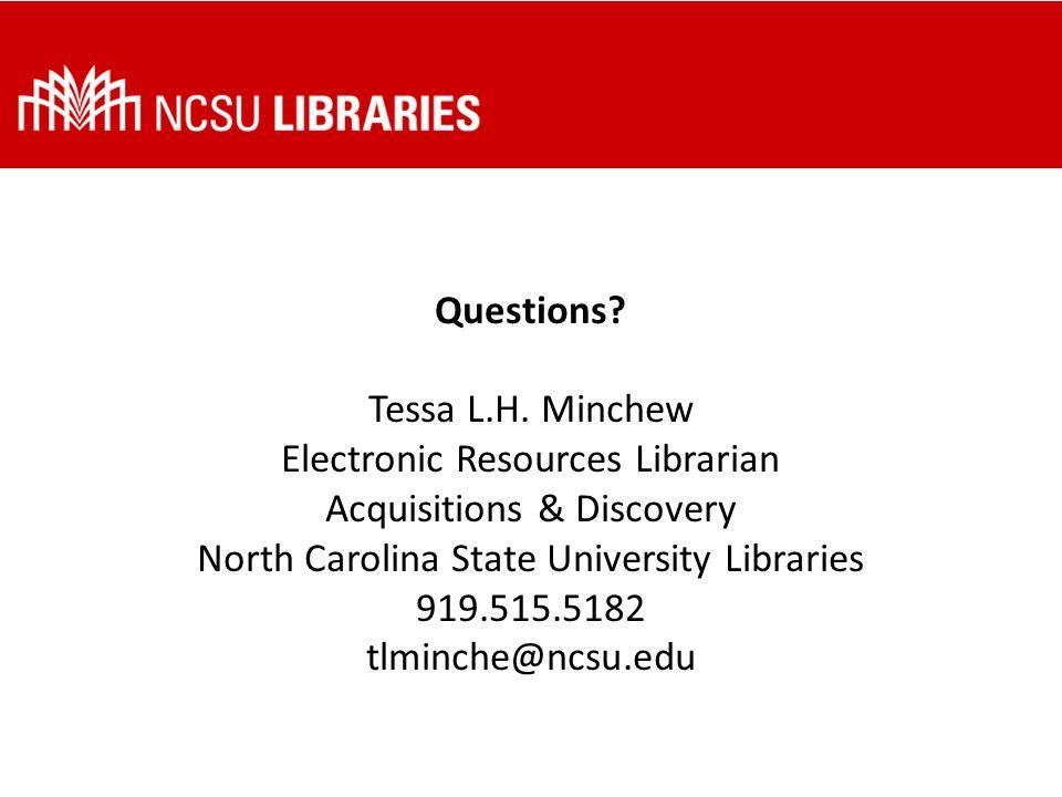 Questions. Tessa L.H.