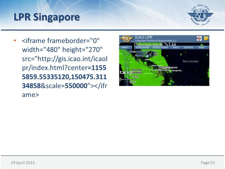 29 April 2015Page 53 LPR Singapore