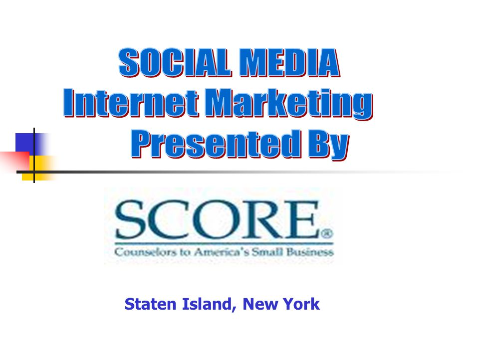 SCORE Services for You 11,500 counselors nationwide Nearly 900 locations for counseling Email counseling through (www.score.org) - National (www.score476.org) - Staten Island, NYwww.score476.org www.sba.gov - US Small Business Administration www.sba.gov HOMEHOME LEADERSHIP SCORE SERVICES RESOURCES LOOKING AHEADSERVICESRESOURCESLOOKING AHEAD