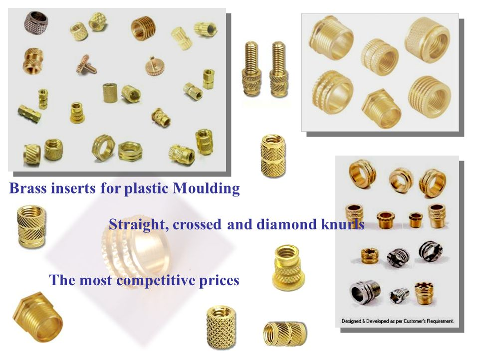 Brass inserts for plastic Moulding Straight, crossed and diamond knurls The most competitive prices