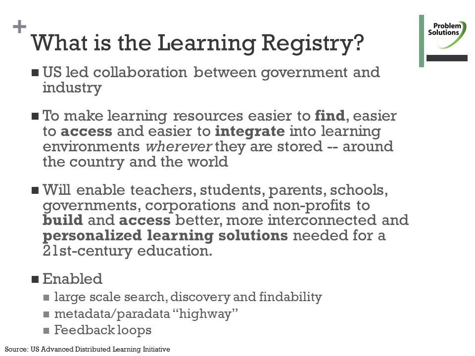 + What is the Learning Registry.