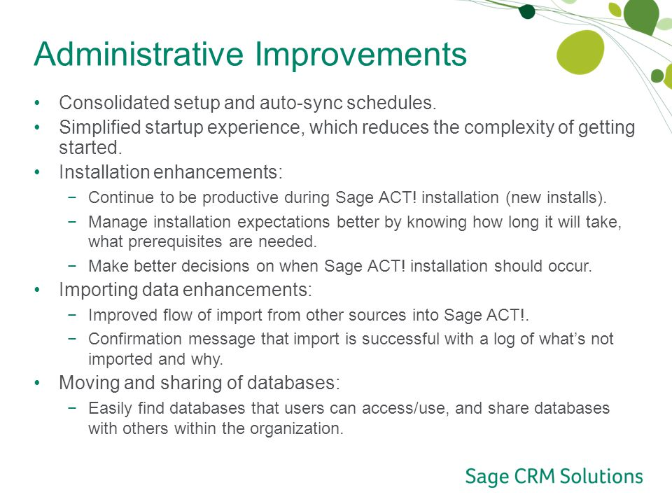 Administrative Improvements Consolidated setup and auto-sync schedules.