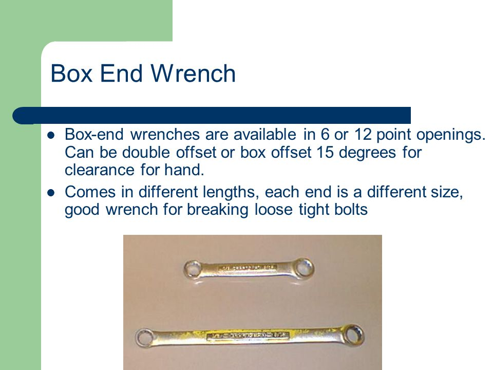 Open End Wrench Size is determined by the width of jaw opening. The open end is angled or offset by 15 degrees at one end to help reach fasteners in t