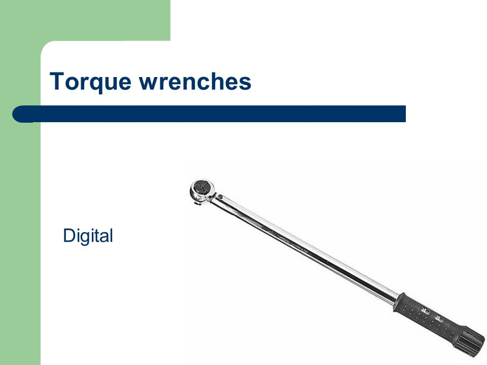 Torque wrenches A torque wrench is a tool used to precisely set the torque or tightness of a fastener such as a nut or bolt. Beam type Dial type somet