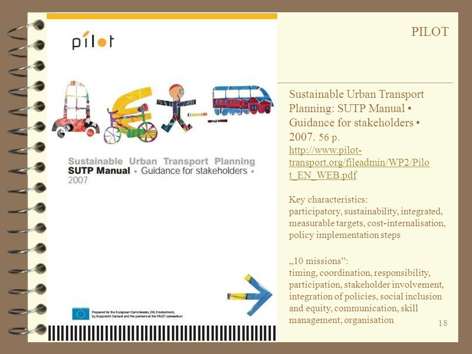 18 Sustainable Urban Transport Planning: SUTP Manual Guidance for stakeholders 2007.