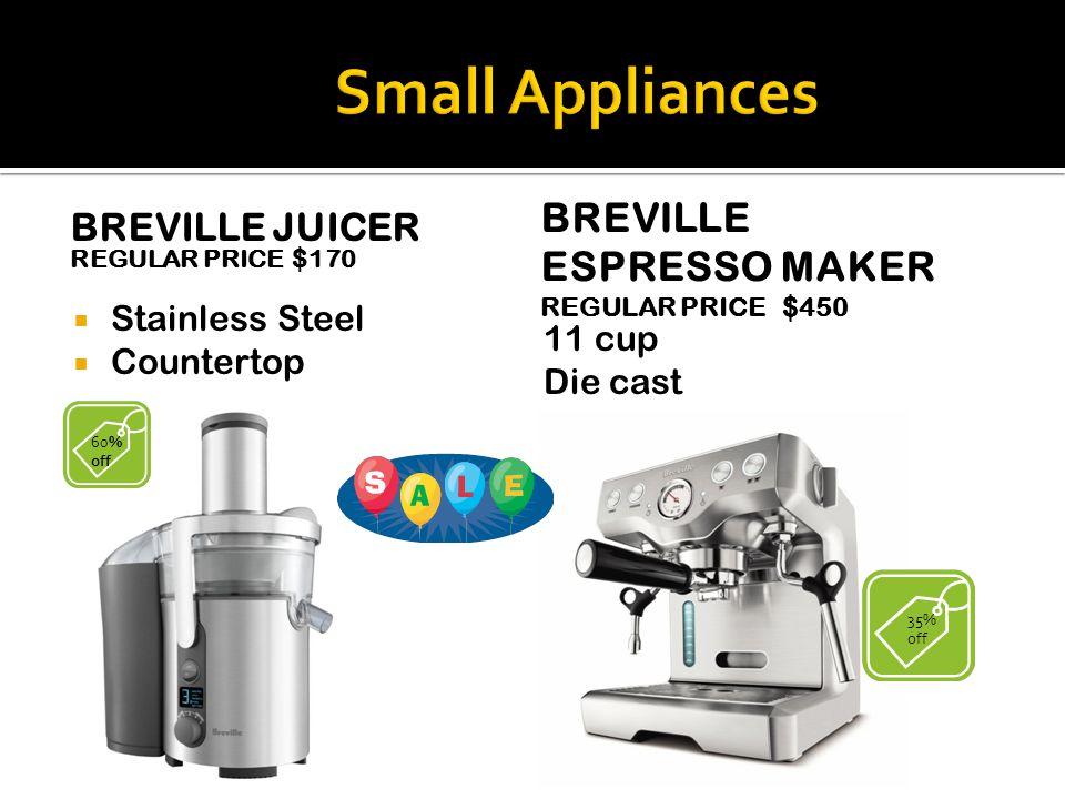 CUISINART COFFEE MAKER REGULAR PRICE $75  Black/chrome  12 cup  Programmable KITCHEN AID STAND MIXER REGULAR PRICE $200 20% off Metallic/chrome Sta