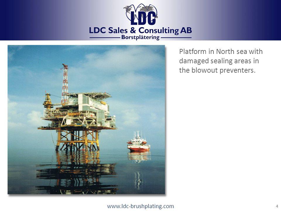 www.ldc-brushplating.com 5 LDC Brushplating Tel: +46 248 17440 info@LDCab.se The sealing areas around the ball valve is corroded.