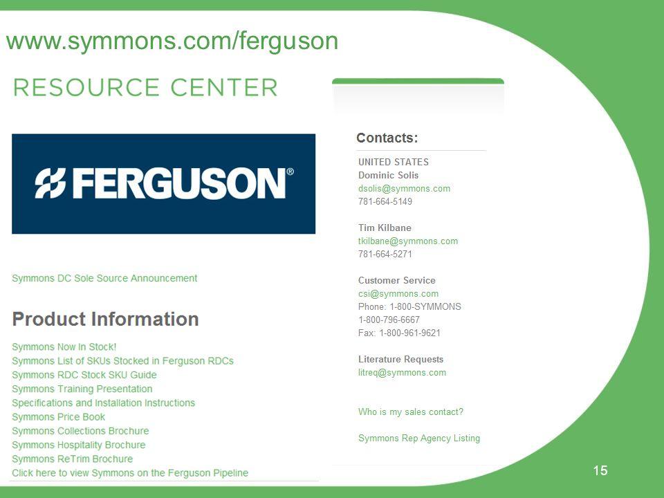 15 www.symmons.com/ferguson