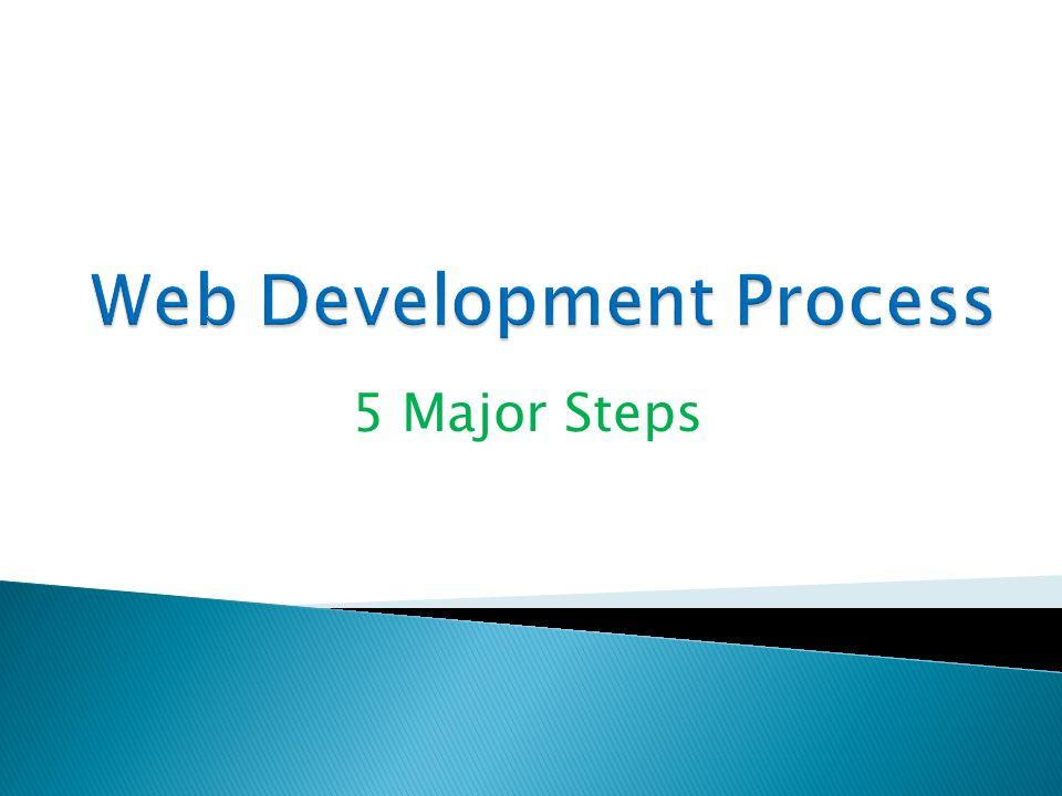 5 Major Steps