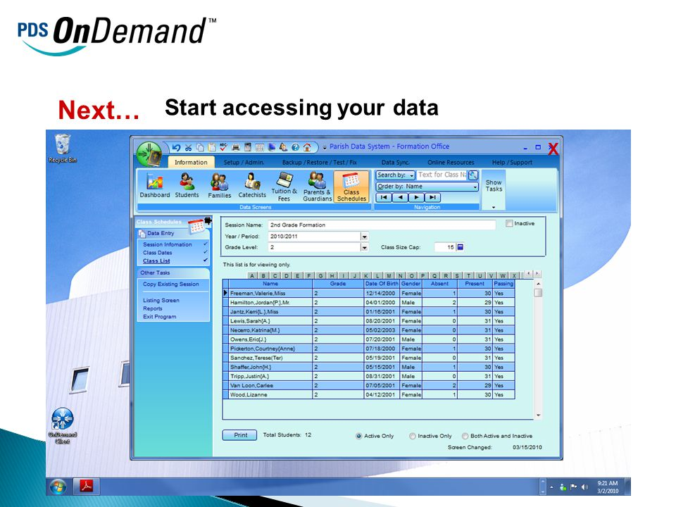 Next… Start accessing your data X
