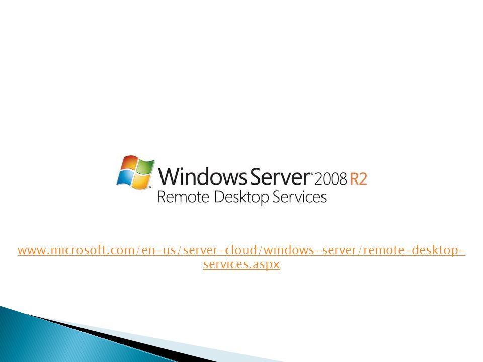www.microsoft.com/en-us/server-cloud/windows-server/remote-desktop- services.aspx