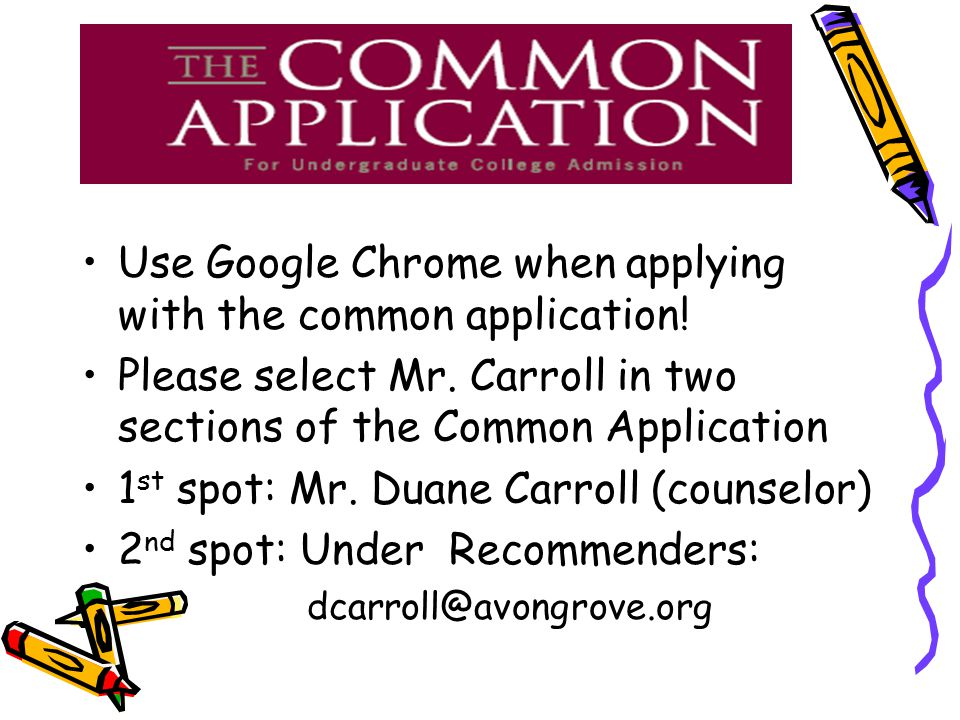 Use Google Chrome when applying with the common application.