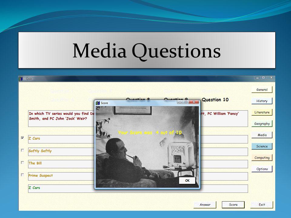 Media Questions