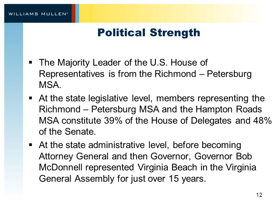 12 Political Strength  The Majority Leader of the U.S.