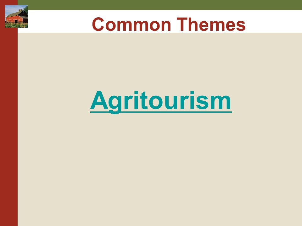 Common Themes Agritourism