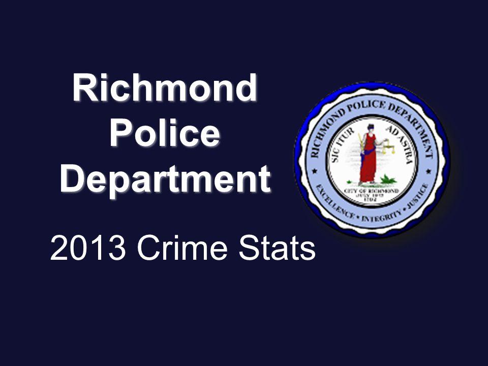 2013 Crime Stats RichmondPoliceDepartment