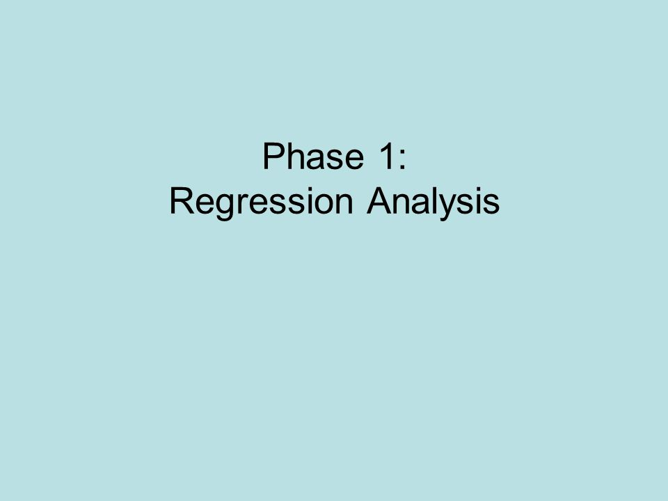 Phase 1: Regression Analysis
