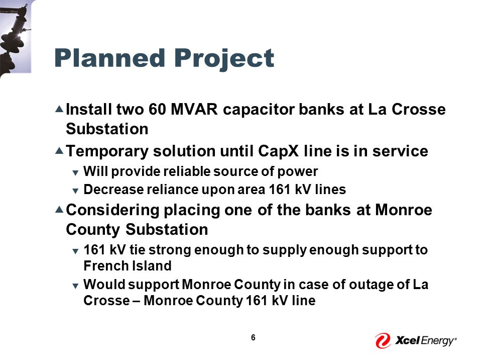 17 Planned Projects  Three Lakes Substation  Planned Somerset Substation  Stanton 69 kV Switching Station  Somerset to Stanton 69 kV Line Sand Lake St.