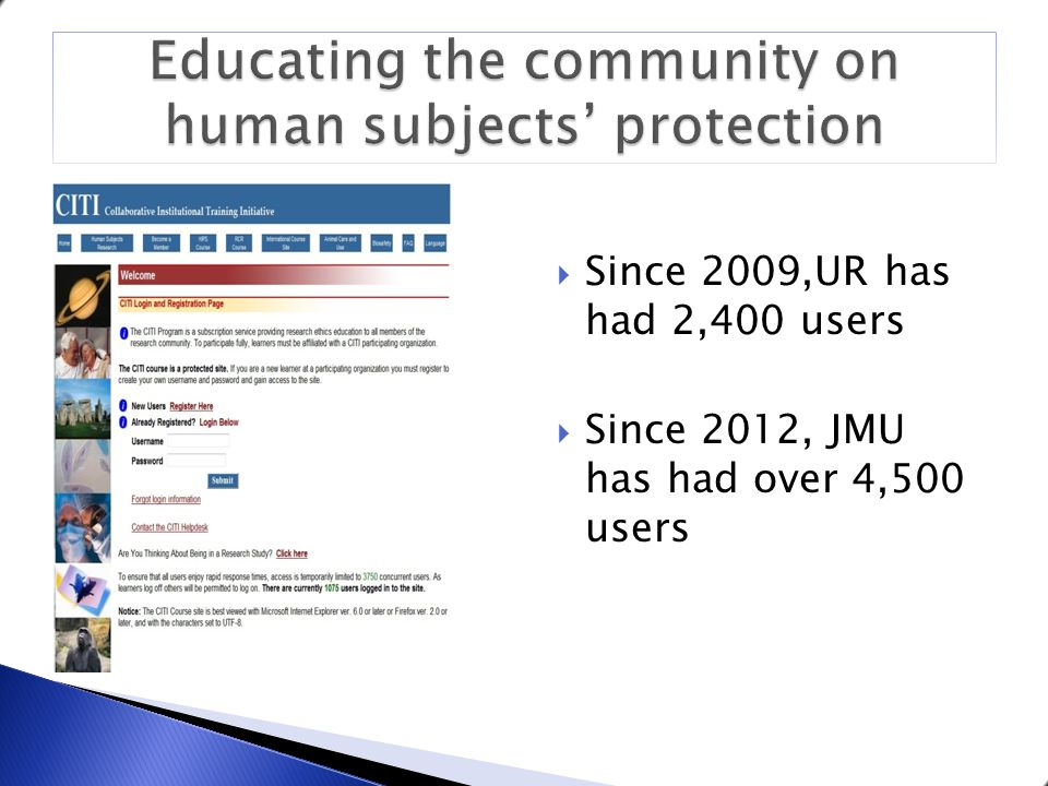  Since 2009,UR has had 2,400 users  Since 2012, JMU has had over 4,500 users 8