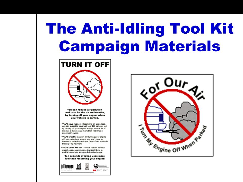 The Anti-Idling Tool Kit Campaign Materials