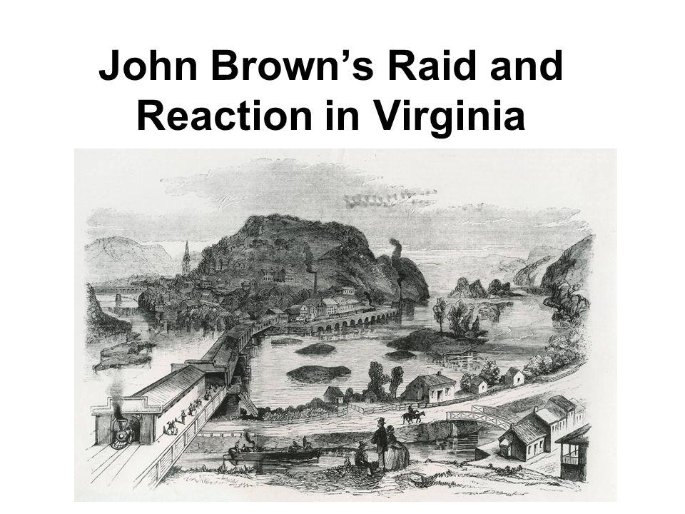 John Brown's Raid and Reaction in Virginia