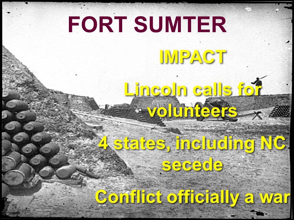 Fort Sumter THE WAR BEGINS